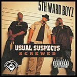 5th Ward Boyz Usual Suspects (Screwed) (Parental Advisory)