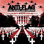 Anti-Flag For Blood And Empire (Parental Advisory)