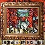 The Samples Live In Colorado