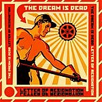 The Dream Is Dead Letter Of Resignation