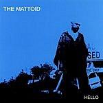 The Mattoid Hello