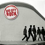 Big City Rock Big City Rock
