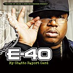 E-40 My Ghetto Report Card (Edited)