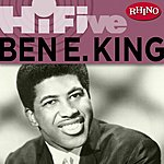 Ben E. King Rhino Hi-Five: Ben E. King
