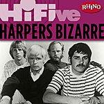 Harpers Bizarre Rhino Hi-Five: Harpers Bizarre