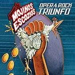Mojinos Escozios Opera Rock Triunfo