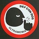 Def Con Dos Ultramemia