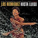 Los Rodriguez Hasta Luego