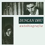 Duncan Dhu Autobiografia