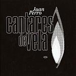 Juan Perro Cantares De Vela