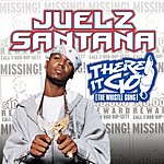 Juelz Santana There It Go (The Whistle Song)/Do Dat (Parental Advisory)