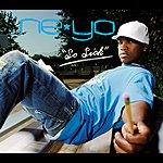 Ne-Yo So Sick/Sign Me Up