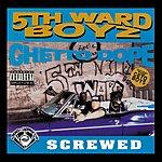 5th Ward Boyz Ghetto Dope (Chopped & Screwed) (Parental Advisory)