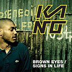 Kano Brown Eyes (2 Track Single)