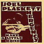 Joel Plaskett Emergency Make A Little Noise (EP)