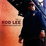 Rod Lee Vol.5: Operation Start-Up (Parental Advisory)
