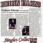 Hudson Falcons Singles Collection, 1997-2002