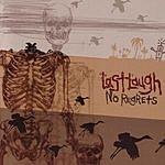 Last Laugh No Regrets (Parental Advisory)
