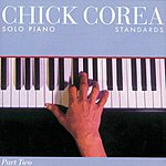 Chick Corea Solo Piano, Part Two: Standards