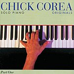 Chick Corea Solo Piano, Part One: Originals