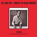 Bill Evans Trio Sunday At The Village Vanguard (Live) (Remastered)