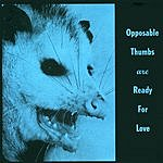 Opposable Thumbs Are You Ready For Love