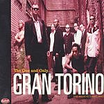 Gran Torino The One And Only