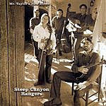Steep Canyon Rangers Mr. Taylor's New Home
