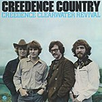 Creedence Clearwater Revival Creedence Country (Remastered)