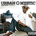 Urban Mystic Bounce Wit Me (Single)