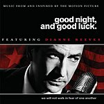 Dianne Reeves Good Night, Good Luck: Music From And Inspired By The Motion Picture