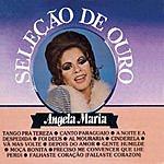Angela Maria Selecao De Ouro, Vol.2