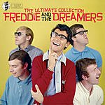 Freddie & The Dreamers The Ultimate Collection