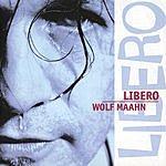 Wolf Maahn Libero