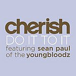 Cherish Do It To It (Single)
