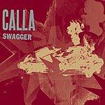 Calla Swagger/So Far, For What (Single)
