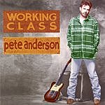 Pete Anderson Working Class