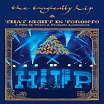 The Tragically Hip That Night In Toronto (Live) (Parental Advisory)