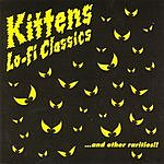 Kittens Lo-Fi Classics...And Other Rarities