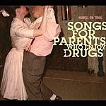 Hamell On Trial Songs For Parents Who Enjoy Drugs