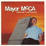 Mayor McCA Welcome To McCALand