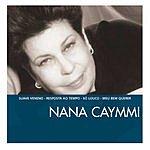 Nana Caymmi The Essential Nana Caymmi