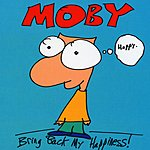 Moby Bring Back My Happiness
