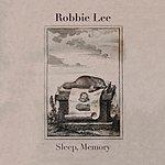 Robbie Lee Sleep, Memory