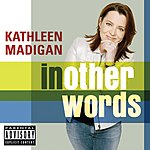 Kathleen Madigan In Other Words (Parental Advisory)