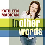 Kathleen Madigan In Other Words (Edited)