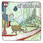 of Montreal The Bedside Drama: A Petite Tragedy