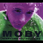 Moby Everytime You Touch Me (6 Track Maxi-Single)