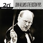 John Williams 20th Century Masters - The Millennium Collection: The Best Of John Williams & The Boston Pops