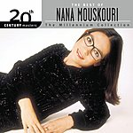 Nana Mouskouri 20th Century Masters - The Millennium Collection: The Best Of Nana Mouskouri